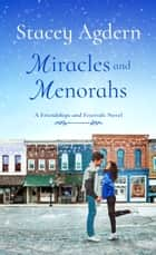 Miracles and Menorahs ebook by Stacey Agdern