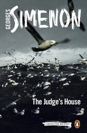 The Judge's House - Inspector Maigret #22 ebook by Georges Simenon
