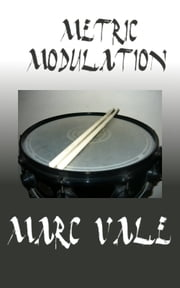 Metric Modulation ebook by Marc Vale