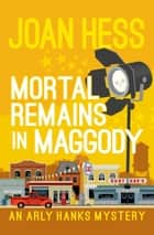 Mortal Remains in Maggody ebook by