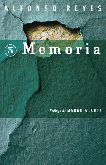 Memoria ebook by Alfonso Reyes