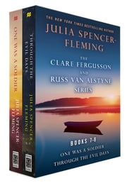 The Clare Fergusson and Russ Van Alstyne Series, Books 7 and 8 - One Was a Soldier; Through the Evil Days ebook by Julia Spencer-Fleming