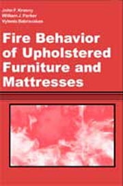 Fire Behavior of Upholstered Furniture and Mattresses ebook by John Krasny,William Parker,Vytenis Babrauskas