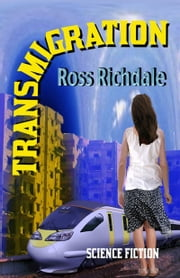 Transmigration ebook by Ross Richdale