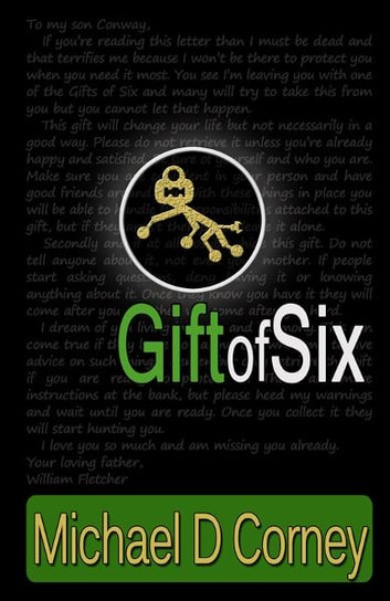 Gift of Six ebook by Michael D Corney