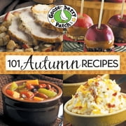 101 Autumn Recipes ebook by Gooseberry Patch