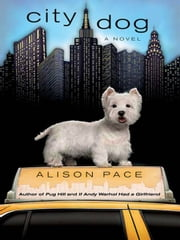 City Dog ebook by Alison Pace