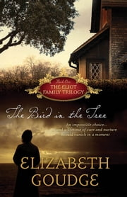 The Bird In The Tree ebook by Elizabeth Goudge