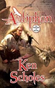 Antiphon ebook by Ken Scholes