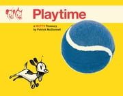 Playtime - A Mutts Treasury ebook by Patrick McDonnell