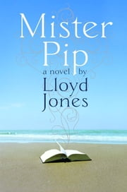 Mister Pip ebook by Lloyd Jones