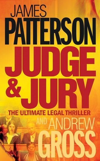 Judge and Jury ebook by James Patterson,Andrew Gross