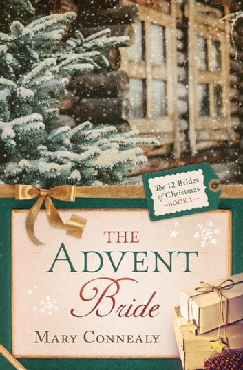 The Advent Bride ebook by Mary Connealy