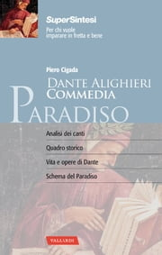 Dante Alighieri. Commedia. Paradiso - Piero Cigada ebook by Piero Cigada