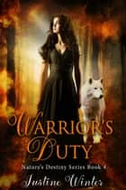 Warrior's Duty ebook by Justine Winter