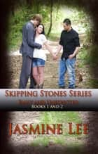 Skipping Stones Series (Emily and Unexpected) ebook by Jasmine Lee