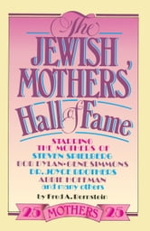 The Jewish Mothers' Hall of Fame ebook by Fred A. Bernstein