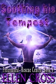 Soothing His Tempest - Book 8 ebook by Ellen Cross