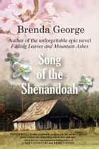 Song of the Shenandoah ebook by Brenda George
