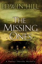 The Missing Ones ebook by Edwin Hill