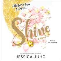 Shine ljudbok by Jessica Jung, Joy Osmanski