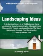 Landscaping Ideas ebook by Geoffrey McFee