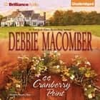 44 Cranberry Point audiobook by Debbie Macomber