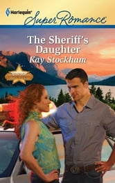 The Sheriff's Daughter ebook by Kay Stockham