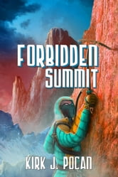 Forbidden Summit ebook by Kirk J. Pocan