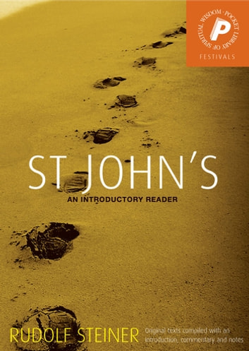 St John's - An Introductory Reader ebook by Rudolf Steiner