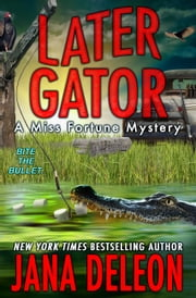 Later Gator ebook by Jana DeLeon