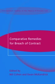 Comparative Remedies for Breach of Contract ebook by Nili Cohen,Ewan McKendrick