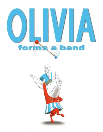Olivia Forms a Band - With Audio Recording ebook by Ian Falconer