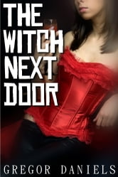 The Witch Next Door ebook by Gregor Daniels