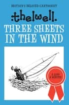 Three Sheets in the Wind ebook by Norman Thelwell