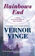 Rainbow's End ebook by Vernor Vinge