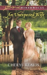 An Unexpected Wife ebook by Cheryl Reavis