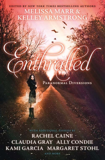 Enthralled: Paranormal Diversions ebook by