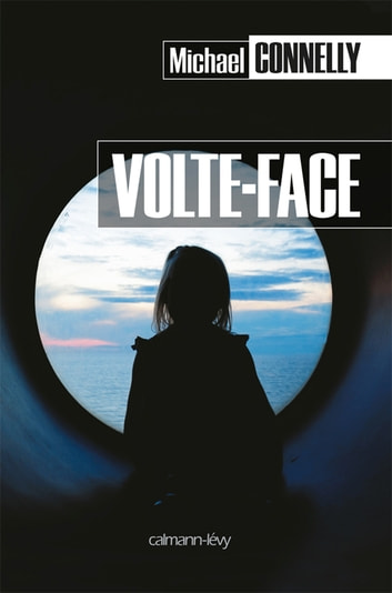 Volte-face ebook by Michael Connelly