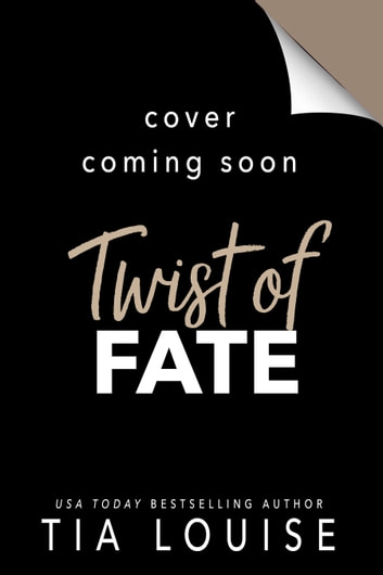 Twist of Fate ebook by Tia Louise