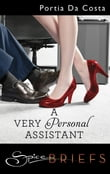 A Very Personal Assistant