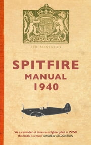 Spitfire Manual ebook by Edited by Dilip Sarkar