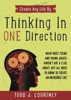 Thinking in One Direction ebook by Todd Courtney