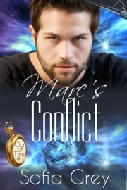 Marc's Conflict - Out of Time, #1 ebook by Sofia Grey
