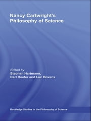 Nancy Cartwright's Philosophy of Science ebook by Luc Bovens,Carl Hoefer,Stephan Hartmann