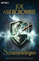 Schattenklingen - Anthologie ebook by Joe Abercrombie, Kirsten Borchardt