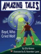 Boyd, Who Cried Wolf ebook by Ella Kennen