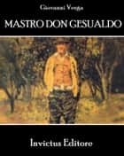 Mastro Don Gesualdo ebook by G. Verga