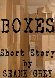Boxes ebook by Shane Grey