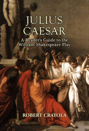 an analysis of the propriety of the name of the play julius caesar by william shakespeare